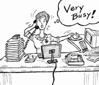woman answering the phone saying she is very busy!