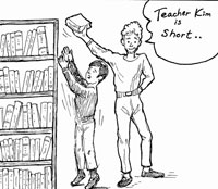 "student holding a book over a teachers head saying ""Teacher Kim is short..."""